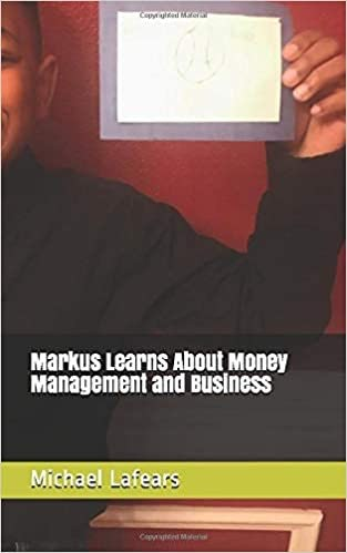 Markus Learns Money Manager and Business