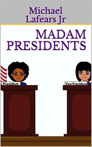 Madam Presidents