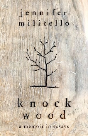 """Knock Wood"" by Jennifer Militello"
