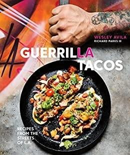 Guerrilla Tacos Cookbook