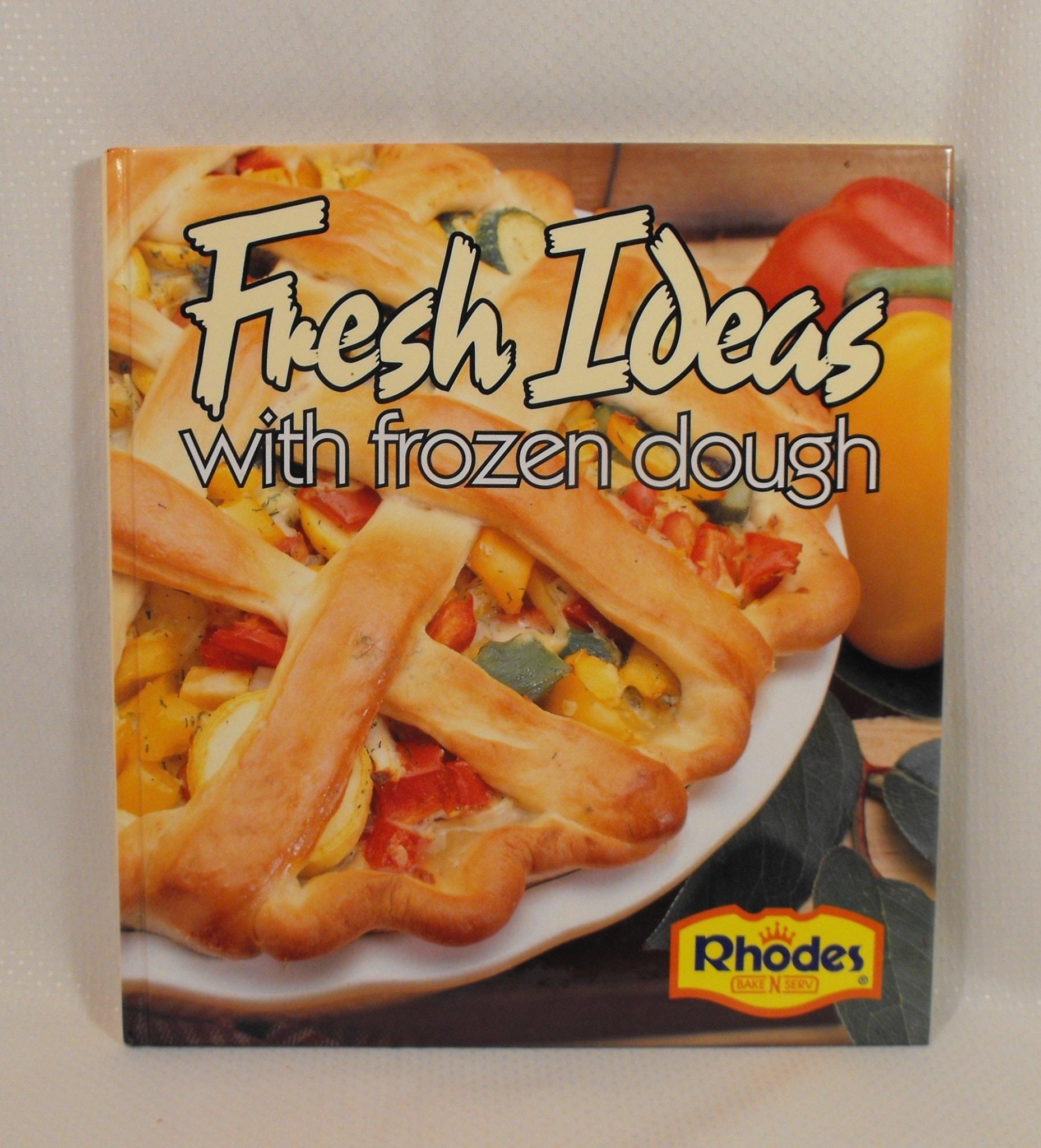 Fresh Ideas With Frozen Dough