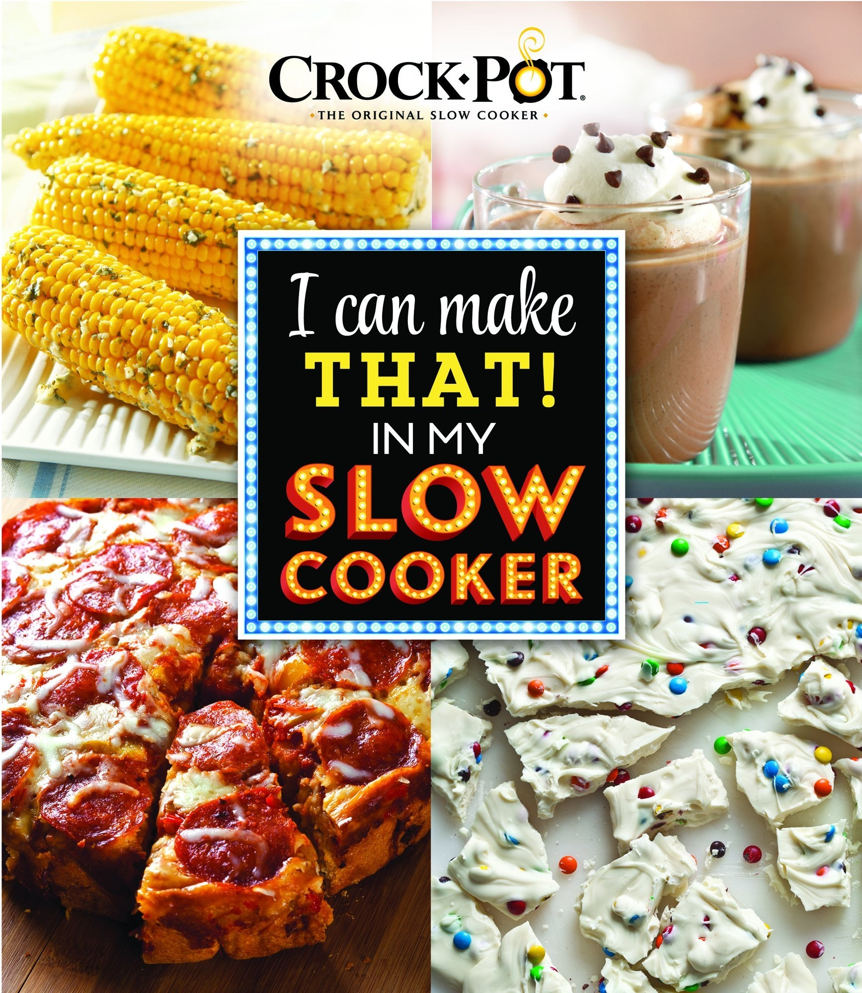 Crock-Pot I Can Make That! in My Slow Cooker