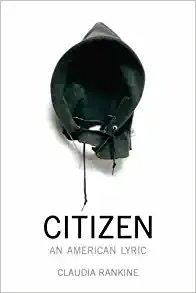 """Citizen"" by Claudia Rankine"