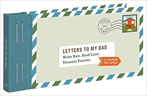 Letters to My Dad: Write Now. Read Later.
